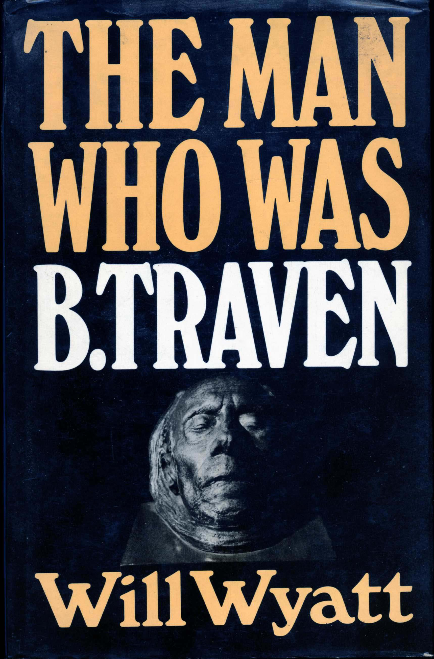 The Man Who Was B. Traven