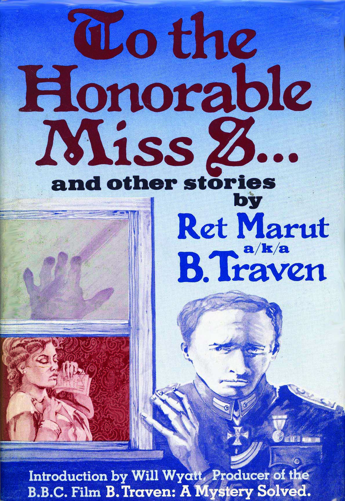 To the Honorable Miss S… and other stories