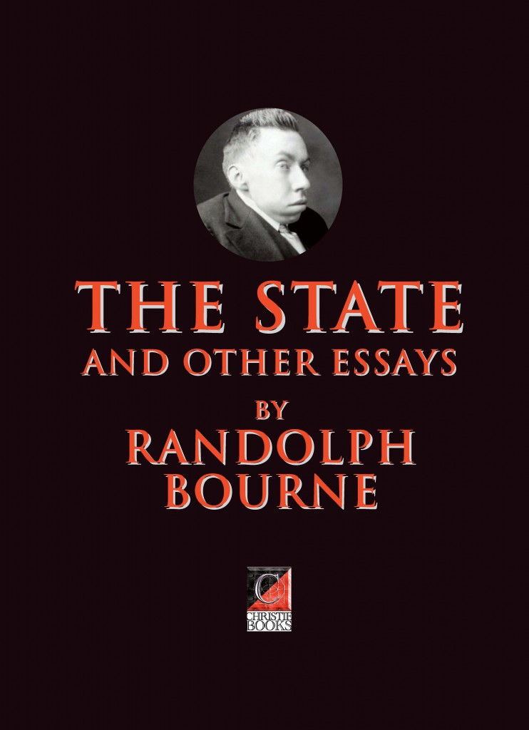 Randolph bourne the state essay