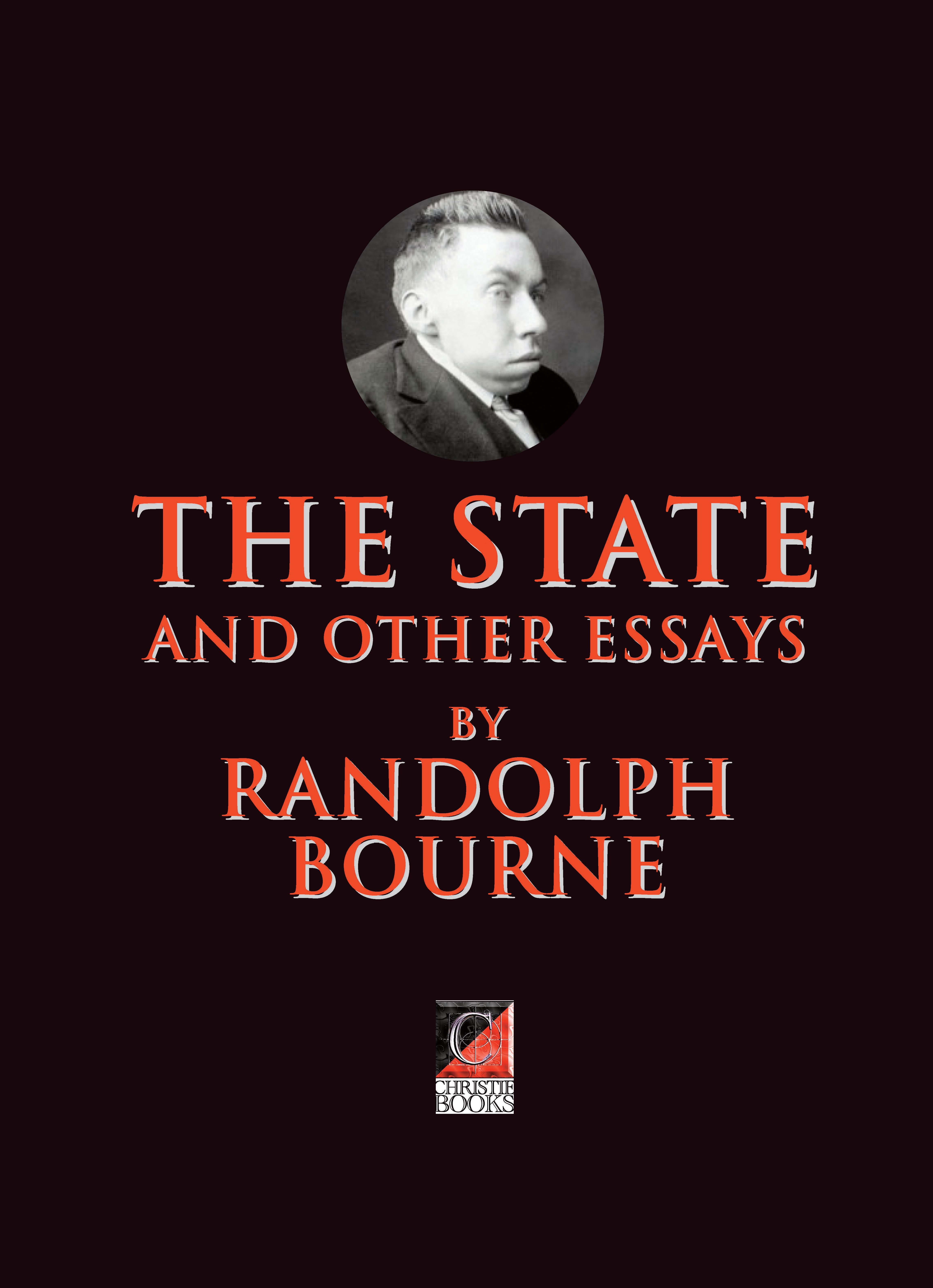 THE STATE AND OTHER ESSAYS