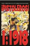 ¡Pistoleros! 1:1918 - The Chronicles of Farquhar McHarg