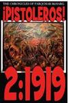 ¡Pistoleros! 2:1919 - The Chronicles of Farquhar McHarg