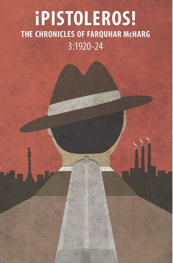 ¡Pistoleros! 3:1920-24 - The Chronicles of Farquhar McHarg
