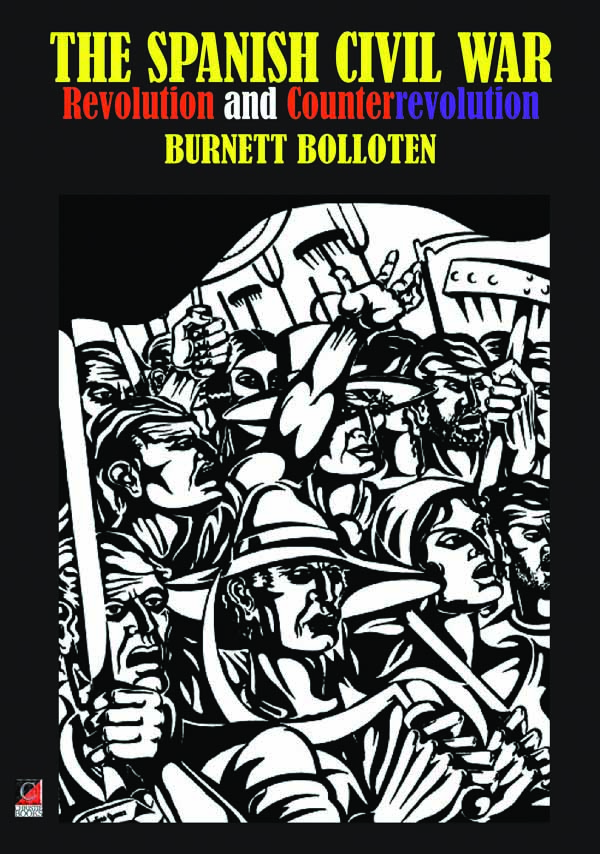The Spanish Civil War: Revolution and Counterrevolution,