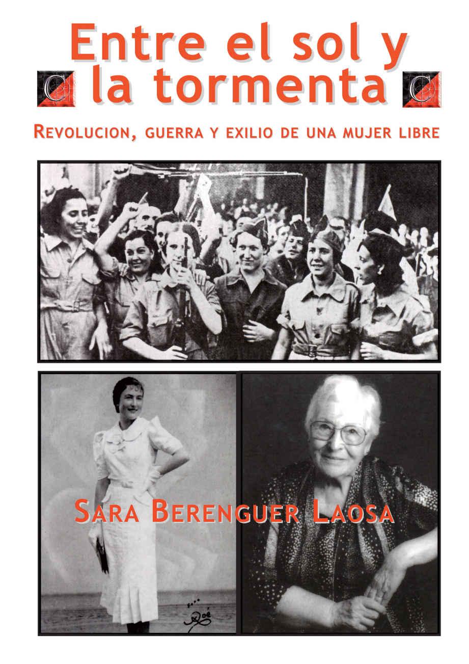 ENTRE EL SOL Y LA TORMENTA. Revolución, guerra y exilio de una mujer libre