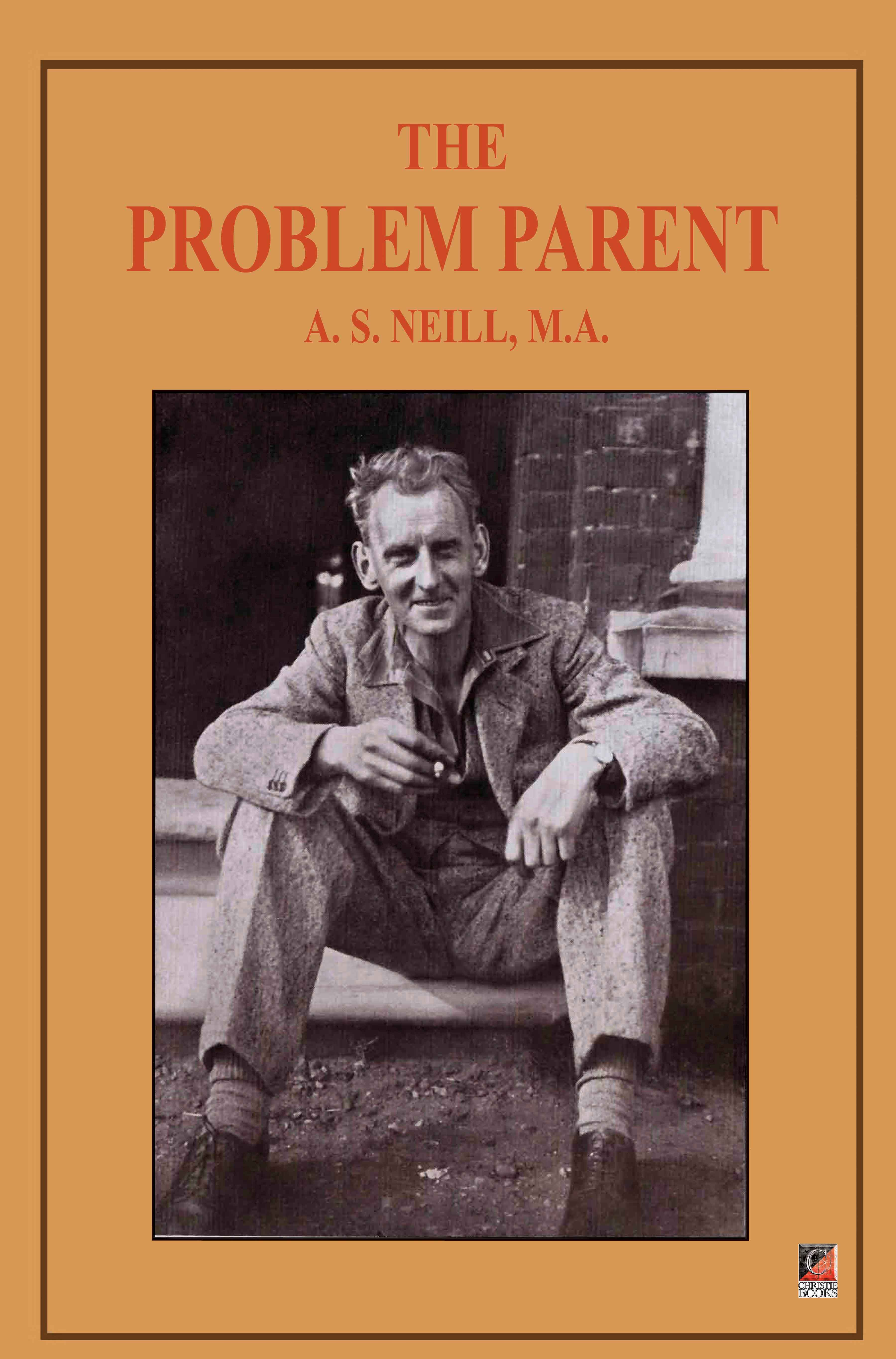 THE PROBLEM PARENT