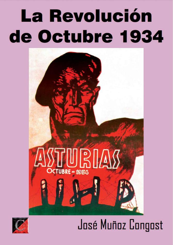 LA REVOLUCIÓN DE OCTOBRE 1934: Asturias, October 1934
