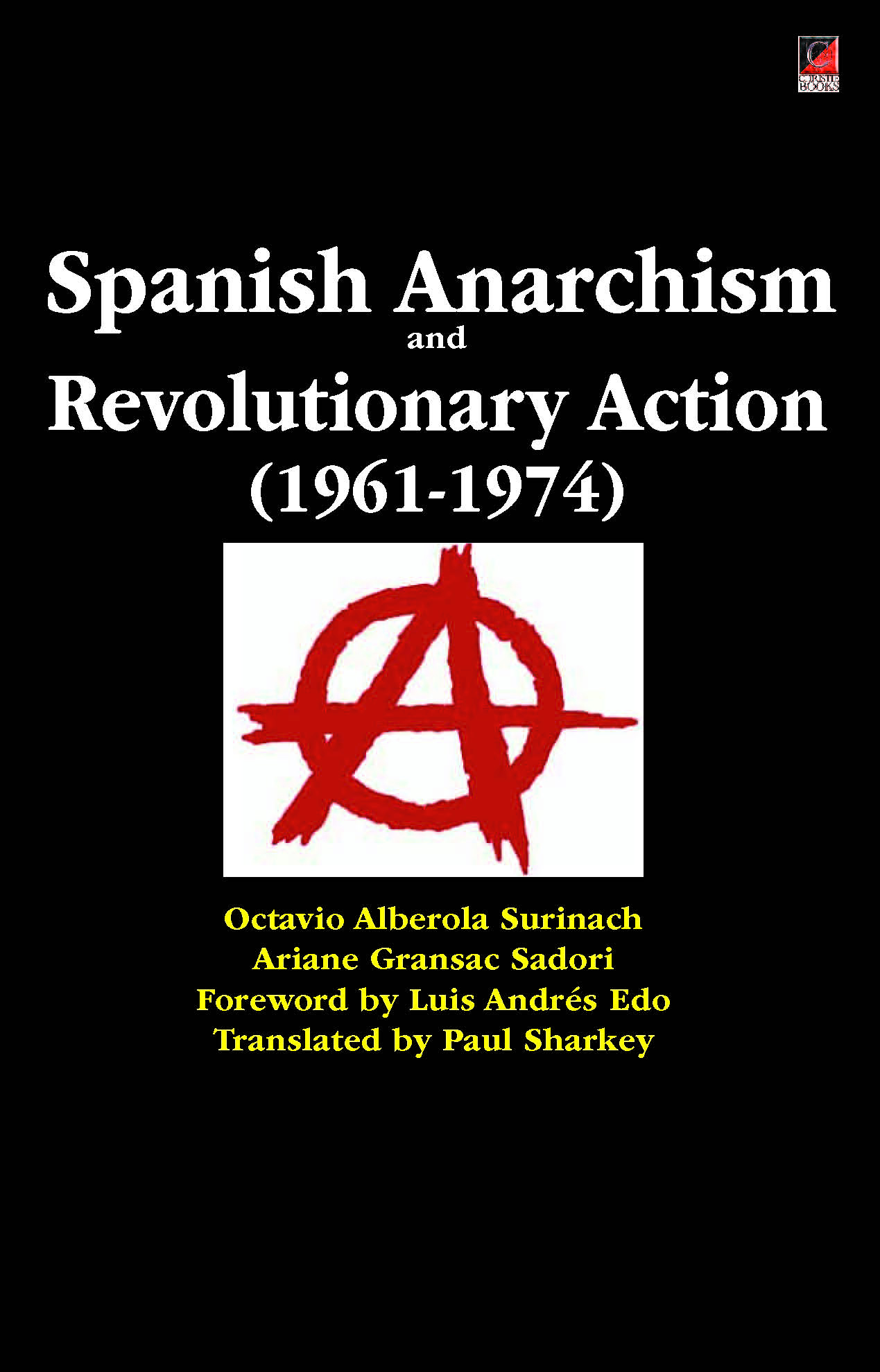 SPANISH ANARCHISM and Revolutionary Action (1961-1974)