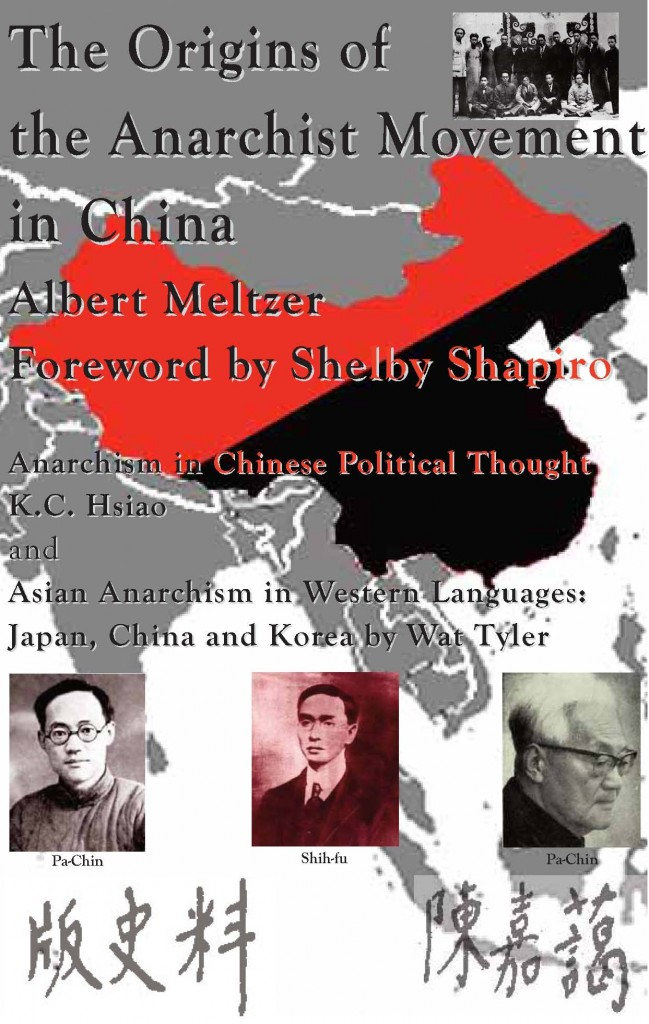 THE ORIGINS OF THE ANARCHIST MOVEMENT IN CHINA