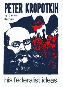 PETER KROPOTKIN: His Federalist Ideas