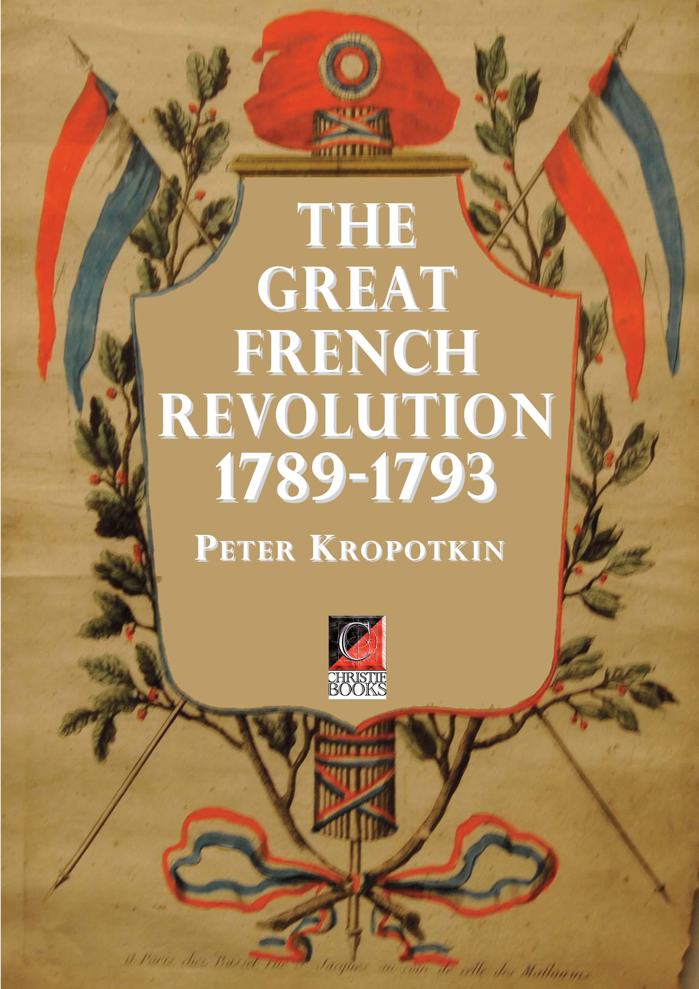 THE GREAT FRENCH REVOLUTION 1789–1793